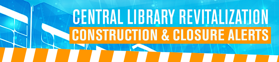Central Revitalization Construction Alert