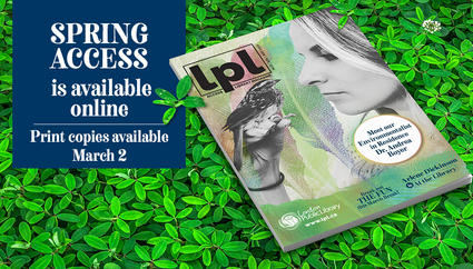 Spring 2020 Access online, print edition available starting March 2