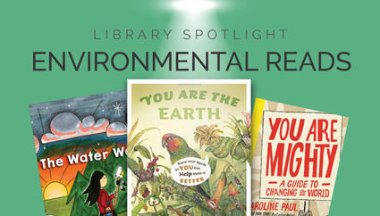 Library Spotlight: Environmental Reads