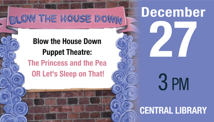 Blow the House Down Puppet Theatre: The Princess and the Pea OR Let's Sleep on T