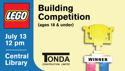 Lego Competition ages up to 18 at Central Library on July 13 Click for details