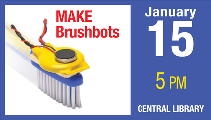 MAKE BrushBots (9-13)