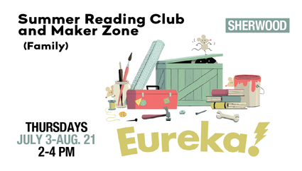 Summer Reading Club and Maker Zone
