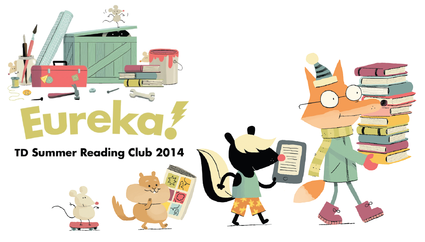 Eureka! TD Summer Reading Club 2014