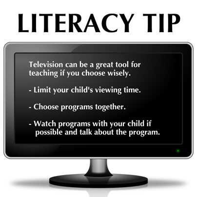 Television can be a great tool for teaching if you choose wisely. Limit your child's viewing time. Choose programs together. Watch programs with your child if possible and talk about the program.
