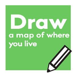 Draw a map of where you live