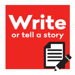 Write or tell a story